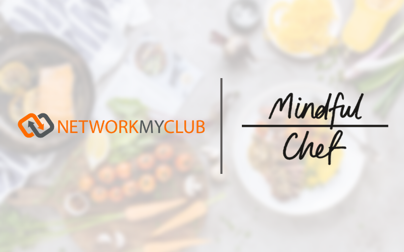 network my club, mindful chef