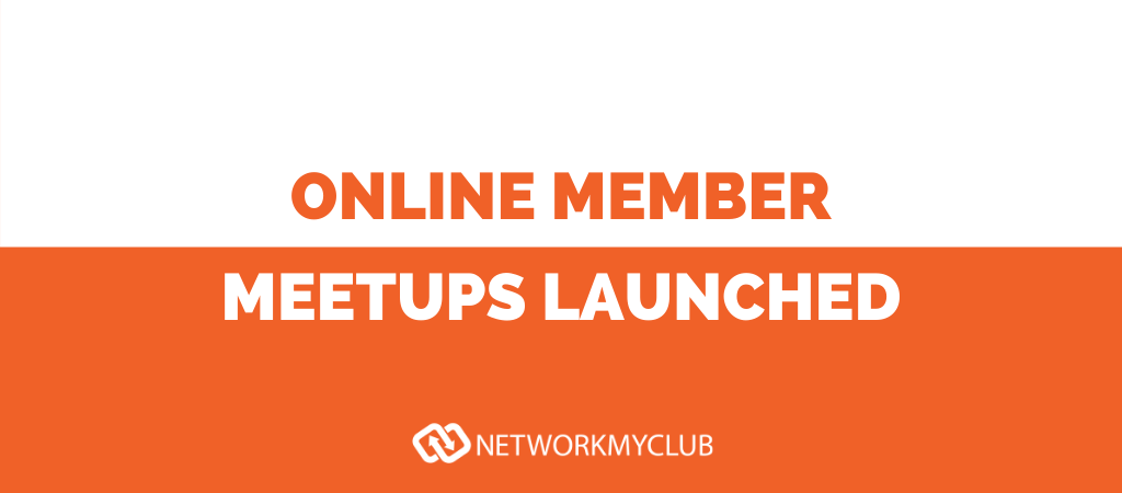Online Member Meetups Launched