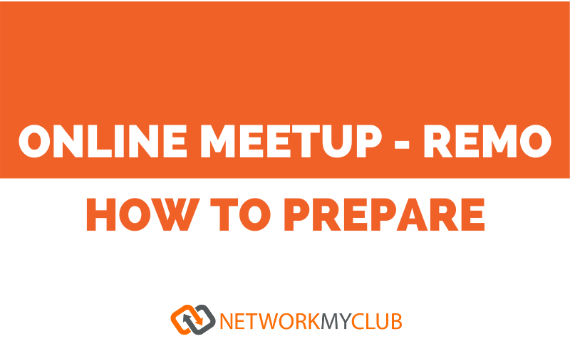 How to Prepare for an Online Meetup – Remo