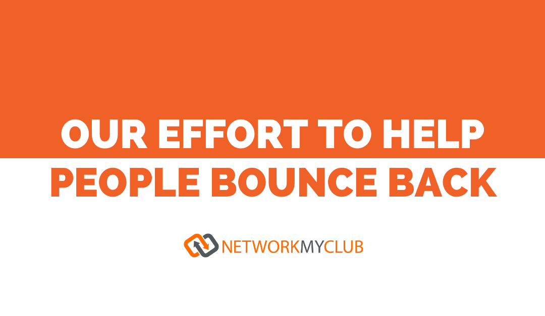 Our Effort to Help People Bounce Back