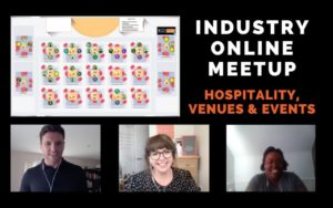 Industry Online Meetup - Hospitality, Venues & Events