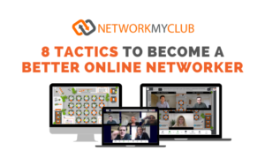 8 tactics to become a better online networker