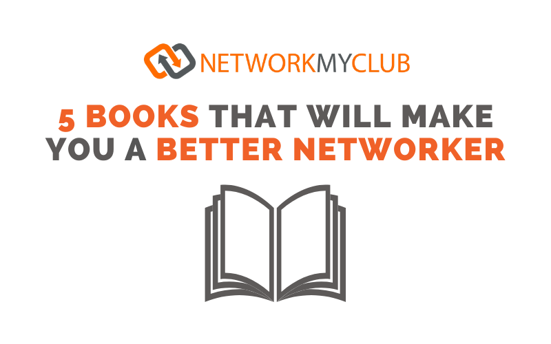 5 Books That Will Make You a Better Networker